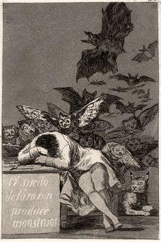 The sleep of reason produces monsters. Francisco Goya, c. 1797