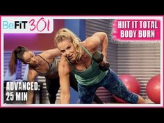 BeFiT 301: 25 Min HIIT It Total Body Burn | Advanced Workout with Maddy Curley is high-intensity, total body-sculpting workout that will take you through 4 a...
