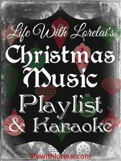 Christmas Music #Playlist & Karaoke - A Playlist of all genre Christmas Music for hours of enjoyment. #Christmas #Karaoke sing along. #ChristmasMusic