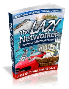Lazy Networker makes 5K a month the Lazy Way! The Networker Survival Guide http://LazyNetworker.com/?id=511
