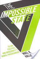 The impossible state : islam, politics, and modernity's moral predicament / Wael B. Hallaq.     Columbia University Press, 2013