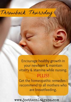 Homeopathic support for the breastfeeding years. ~joettecalabrese.com