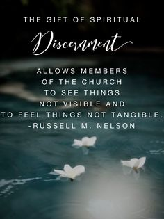 #ldsquotes #eldernelson #spiritualgifts The gift of spiritual discernment is a supernal gift. It allows members of the Church to see things not visible and to feel things not tangible.