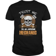 TRUST ME, I'M AN AWESOME MECHANIC TEE #gift #ideas #Popular #Everything #Videos #Shop #Animals #pets #Architecture #Art #Cars #motorcycles #Celebrities #DIY #crafts #Design #Education #Entertainment #Food #drink #Gardening #Geek #Hair #beauty #Health #fitness #History #Holidays #events #Home decor #Humor #Illustrations #posters #Kids #parenting #Men #Outdoors #Photography #Products #Quotes #Science #nature #Sports #Tattoos #Technology #Travel #Weddings #Women