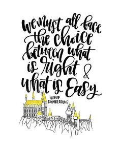 Harry Potter Quote Printable We Must All Face the Choice between what is right and what is easy. Albus Dumbledore Print by MiniPress on Etsy