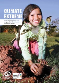 How young people can respond to disasters in a changing world. Written in a child friendly format