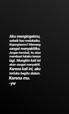 Alone Quotes, Sad Quotes, Daily Quotes, Book Quotes, Qoutes, Cinta Quotes, My Love Story, Quotes Galau, Self Reminder