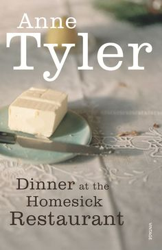 """Dinner at the Homesick Restaurant by Anne Tyler . read in 2003 .""""It's so easy to read Anne Tyler! Her writing flows, her characters come to life. As in real life, endings aren't always the end. Thoroughly enjoyable tale of the Tull family. Good Books, Books To Read, My Books, Library Books, Book Writer, Book Authors, Great Novels, Come Undone, Fiction Books"""