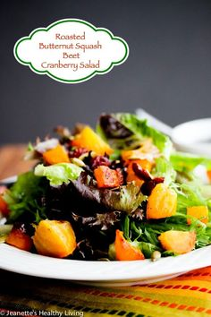 Roasted Butternut Squash Beet Cranberry Salad with Apple Pumpkin Seed Oil Dressing ~ http://jeanetteshealthyliving.com