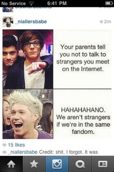 Exactly. Directioners, you're all my best friends :')