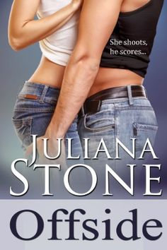 Offside (The Barker Triplets) by Juliana Stone, http://www.amazon.com/dp/B009JWLKEU/ref=cm_sw_r_pi_dp_eVuLrb1AZ3Z3C