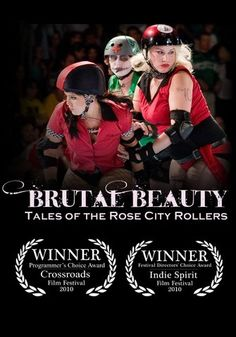 Brutal Beauty: Tales Of The Rose City Rollers tells the story of Portland, Oregon's women's roller derby league, the Rose City Rollers. For more than a year and a half, an embedded film crew documented the thrills and spills of derby life. Through