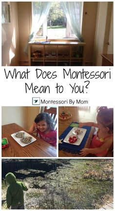 What Does Montessori Mean to You by Amanda Shaw on MontessoriByMom.com