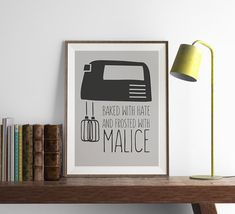 Baked with Hate Frosted with Malice Print Art by FuzzyandBirch