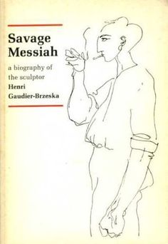 The outstanding biography of the great sculptor Henri Gaudier Brzeska, and his muse Sophie Brzeska. Illustrated with photographs of sculptures and line drawings.