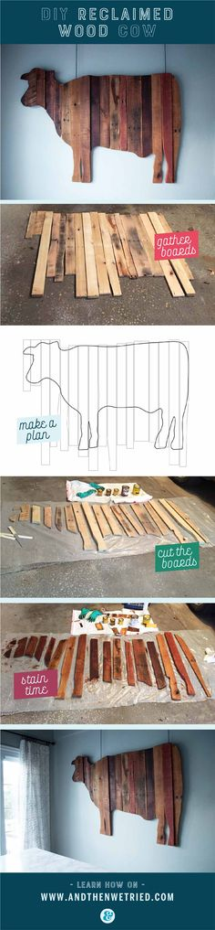 Use reclaimed wood and pallet wood to make a DIY wooden cow wall hanging.   | DIY reclaimed wood cow | DIY pallet wood cow | see the plans on www.andthenwetried.com
