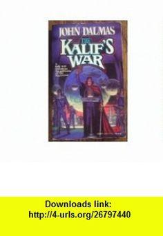 Kalifs War (The Regiment) (9780671720629) John Dalmas , ISBN-10: 0671720627  , ISBN-13: 978-0671720629 ,  , tutorials , pdf , ebook , torrent , downloads , rapidshare , filesonic , hotfile , megaupload , fileserve
