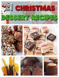 Click Pic for 21 Easy Christmas Dessert Recipes.