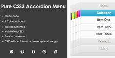 Pure CSS3 Accordion Menu . Pure has features such as Compatible Browsers: IE9, IE10, Firefox, Safari, Opera, Chrome, Software Version: CSS2, CSS3