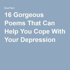 16 Gorgeous Poems That Can Help You Cope With Your Depression