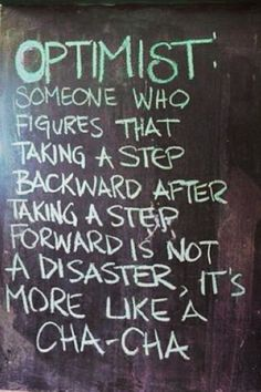 Inspirational quotes: The definition of optimist