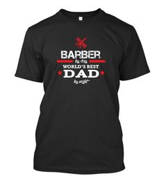 World's Best Dad - Barber - 24.00 . Premium quality tees, tanks and hoodies from BadBananas. Flat rate shipping worldwide.