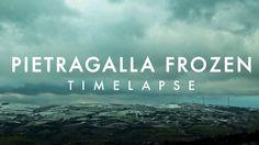 PIETRAGALLA FROZEN - Timelapse