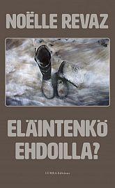 lataa / download ELÄINTENKÖ EHDOILLA? epub mobi fb2 pdf – E-kirjasto