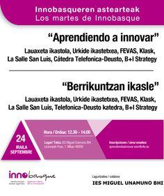Martes de Innobasque - Aprendiendo a Innovar - 24/09 Innobasqueren asteartea - Berrikuntzan ikasle 09/24