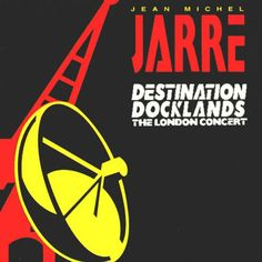 Jean Michel Jarre* - Destination Docklands (The London Concert) (CD, Album) at Discogs Jean Michel Jarre, Band Posters, Types Of Music, My Mood, Concert Posters, Electronic Music, Guinness, No One Loves Me, Music Bands