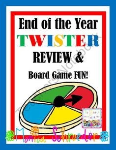 End of the year TWISTER Review and Board Game Day from The Schroeder Page on TeachersNotebook.com (45 pages)  - Review your way with a TWIST!