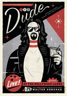 We're totally digging 'The Big Lebowski' reinterpreted as a gig poster!