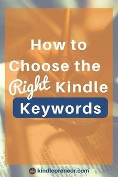 Kindle Keywords | How To Choose Kindle Keywords | Amazon Keywords | Kindle Categories | Amazon Book Keywords | Best Keywords For Your Book | Self Publishing | Book Keywords | Self-Publishing Tips | Author | Write Books | Sell More Books | How To Select Kindle Keywords | Book Marketing #ebookpublishing #KindlePublishing