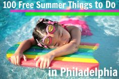 100 Free Summer Things to do in Philadelphia