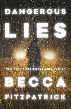 Books I Think You Should Read: Quick Pick: Dangerous Lies, by Becca Fitzpatrick