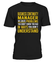 Business Continuity Manager - We Solve Problems #BusinessContinuityManager