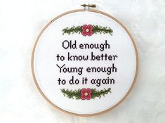 Age cross stitch pattern, snarky needlepoint, quote printable, modern, sassy pdf pattern, funny digital download, floral border embroidery