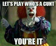 Scary clown w attitude Scary Clown Meme, Creepy Clown, Creepy Man, Scary Halloween, Halloween Makeup, Funny Quotes, Funny Memes, Hilarious, Funny Shit