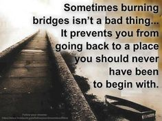 ❥ burning bridges