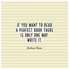 Quotable – Ambrose Bierce - Writers Write