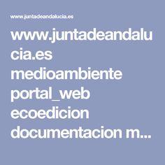 www.juntadeandalucia.es medioambiente portal_web ecoedicion documentacion manual…