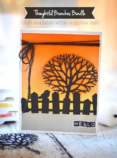 Mercedes Weber @ My Paper Paradise: Thoughtful Branches Silhouette Card