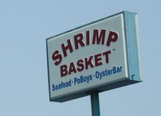 The Best Meal in the Gulf: The Shrimp Basket-Gulf Shores, Alabama.OMG, all you can eat shrimp. Theirs is THE BEST!