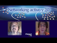 Cómo practicar el networking activo y 2.0 - YouTube