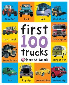 First 100 Soft to Touch Trucks (Board Book)