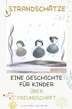 Strandschätze – eine Geschichte für Kinder im Sommer The three mussel girls love the summer – and they know that you can discover many treasures [. Kindergarten Portfolio, Kindergarten Reading, Summer Story, Summer Fun, Movie Night Snacks, Hello Dear, Little Monkeys, Woodland Party, Stories For Kids
