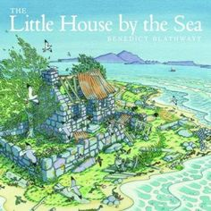 The Little House by the Sea by Benedict Blathwayt, available at Book Depository with free delivery worldwide. Tales For Children, Misty Eyes, Buying Books Online, Long Books, Summer Story, Challenge, Nocturnal Animals, Book Categories, Summer Books
