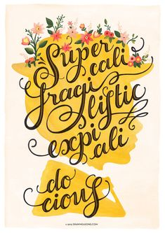 Pixar Drawing Mary Poppins Poster Fairy Tale Typography Print Disney - 'Supercalifragilisticexpialidocious' print created from a gouache painting, based on the soundtrack of the 1964 Disney musical film Mary Poppins. Art Disney, Disney Kunst, Disney Love, Disney Music, Disney Stuff, Disney Posters, Disney Quotes, Disney Birthday Quotes, Movie Posters