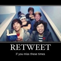Dear One Direction, Please go find some stairs and a video camera and act like the idiots we love. Thanks, Directioners everywhere :)