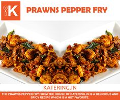#Katering serves the most mouth-watering and spicy #prawns that will ignite all your senses.
